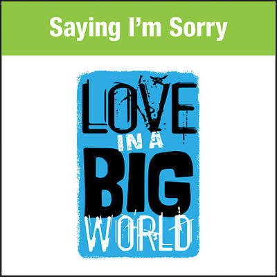 Picture of Love In A Big World Music: Saying I'm Sorry MP3 Download