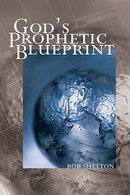 Picture of God's Prophetic Blueprint