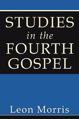 Picture of Studies in the Fourth Gospel