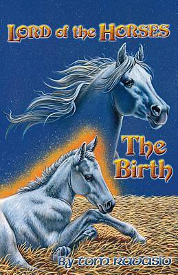 Picture of Lord of the Horses - The Birth