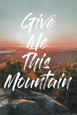 Picture of Give Me This Mountain