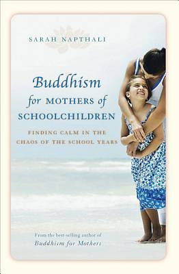 Buddhism for Mothers of Schoolchildren