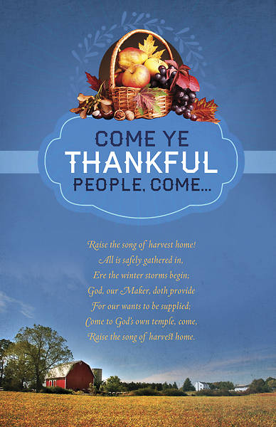 Come Ye Thankful People Thanksgiving Bulletin