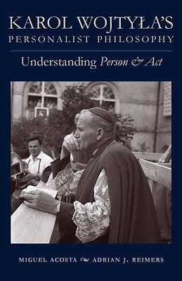 Picture of Karol Wojtyla's Personalist Philosophy