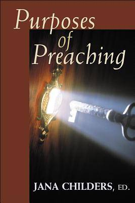 Purposes of Preaching