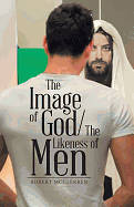 Picture of The Image of God/The Likeness of Men