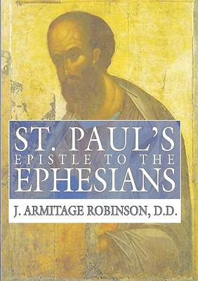 St. Pauls Epistle to the Ephesians