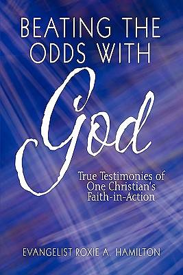 Beating the Odds with God