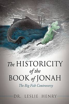 Picture of The Historicity of the Book of Jonah
