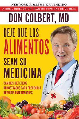 Deje Que Los Alimentos Sean Su Medicina (Let Food Be Your Medicine)