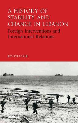 Picture of A History of Stability and Change in Lebanon
