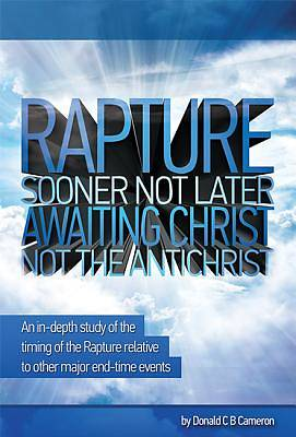 Rapture - Sooner Not Later