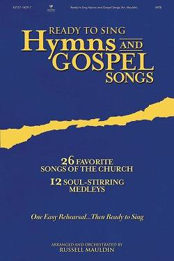 Ready to Sing Hymns and Gospel Songs Choral Book