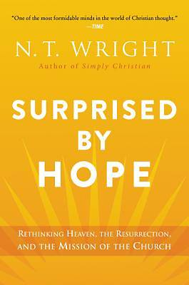 Surprised by Hope - Paperback
