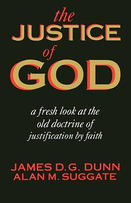 Picture of Justice Of God Fresh Look Old Doctrine Justificati