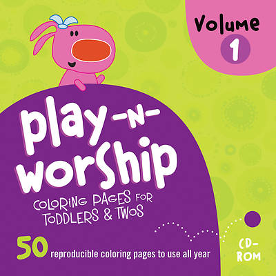 Play-n-Worship Coloring Pages for Toddlers & Twos Volume 1 With CD-ROM