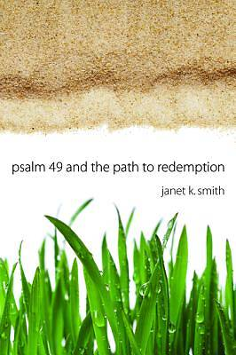 Picture of Psalm 49 and the Path to Redemption