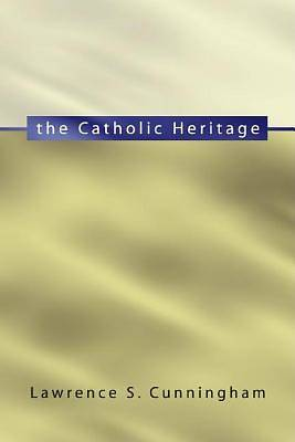 The Catholic Heritage