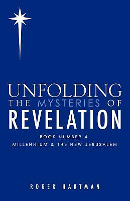 Unfolding the Mysteries of Revelation