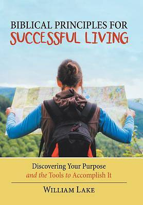 Picture of Biblical Principles for Successful Living