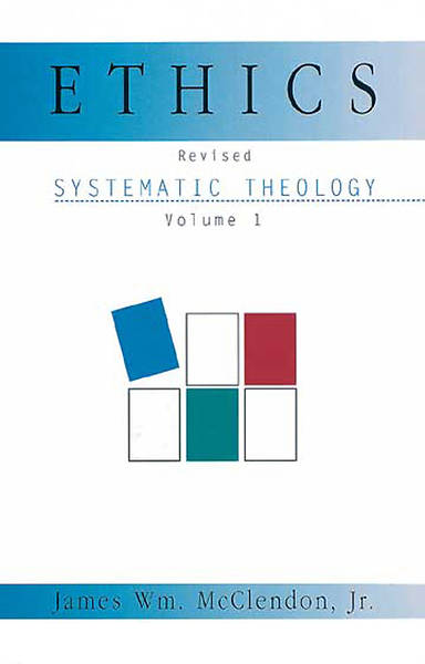 Ethics [MobiPocket eBook] Systematic Theology Volume 1