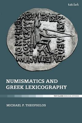 Picture of Numismatics and Greek Lexicography
