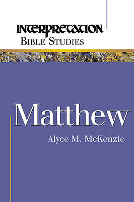 Interpretation Bible Studies - Matthew