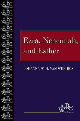 Westminster Bible Companion - Ezra, Nehemiah, and Esther