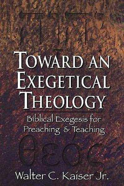 Toward an Exegetical Theology [ePub Ebook]