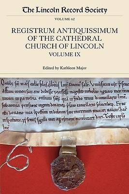 Registrum Antiquissimum of the Cathedral Church of Lincoln, Volume 9