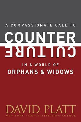 Picture of A Compassionate Call to Counter Culture in a World of Orphans and Widows