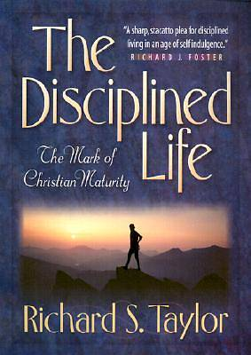 Disciplined Life