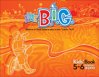 Picture of Live B.I.G. Ages 5-6 Kids Book Summer 2011