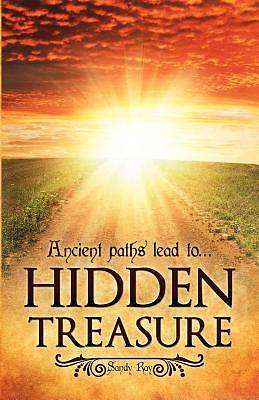 Ancient Paths Lead To... Hidden Treasure