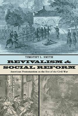 Picture of Revivalism and Social Reform