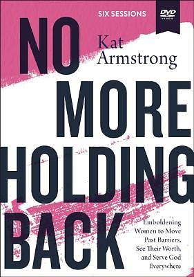No More Holding Back Video Study