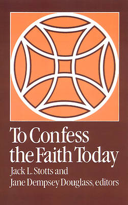 Picture of To Confess the Faith Today