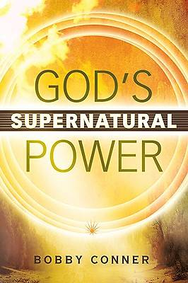 Gods Supernatural Power