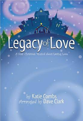 Legacy of Love Choral Book