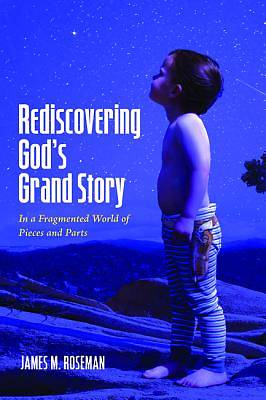 Picture of Rediscovering God's Grand Story