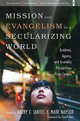 Picture of Mission and Evangelism in a Secularizing World