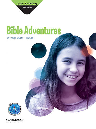 Bible-in-Life Upper Elementary Bible Adventures Winter