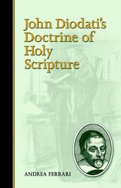 John Diodatis Doctrine of Holy Scripture
