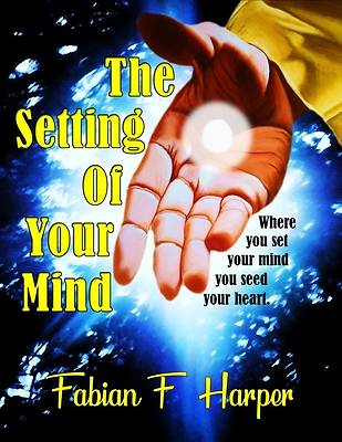 Picture of The Setting of Your Mind