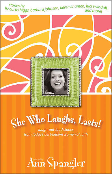 She Who Laughs Lasts