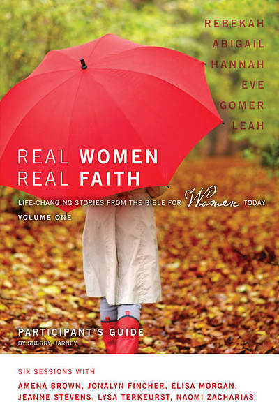 Real Women, Real Faith Volume 1 Participants Guide