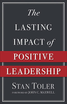 Picture of The Lasting Impact of Positive Leadership