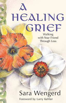 Picture of A Healing Grief