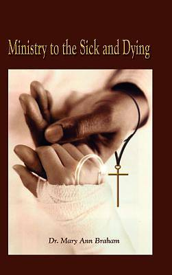 Ministry to the Sick and Dying