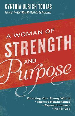 Picture of A Woman of Strength and Purpose